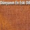 Dünyanın En Eski Dili Hangisidir?