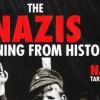 Naziler: Tarihten Bir Uyarı