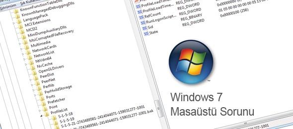 """Windows 7 için """"Masaüstü Hazırlanıyor"""" ve Masaüstü Simgeleri Sorunu"""