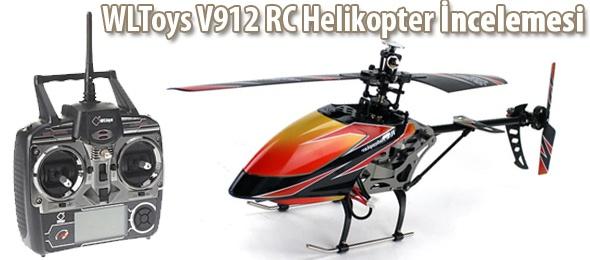 WLToys V912 RC Helikopter İncelemesi