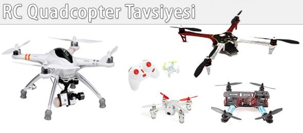 RC Quadcopter Tavsiyesi ve Fiyatları
