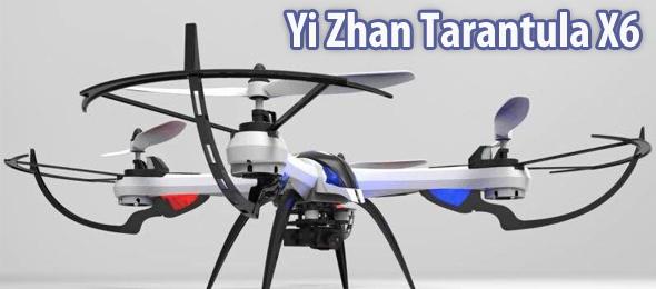 Yi Zhan Tarantula X6 Drone Quadcopter İncelemesi