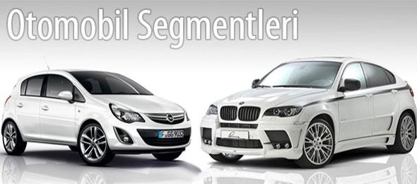 Açıklamalı ve Örnekli Otomobil Segmentleri