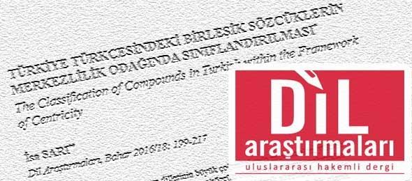 Türkiye Türkçesindeki Birleşik Sözcüklerin Merkezlilik Odağında Sınıflandırılması