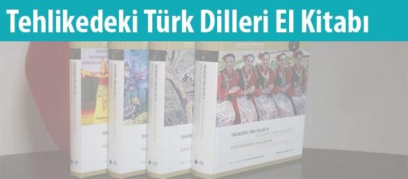 Tehlikedeki Türk Dilleri El Kitabı Yayımlandı