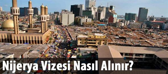 Nijerya Vizesi Nasıl Alınır?