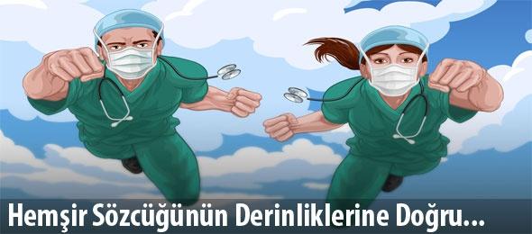 Hemşir Ne Demek? Böyle Bir Sözcük Türkçede Var mı?