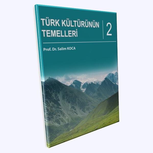 Türk Kültürünün Temelleri - 2